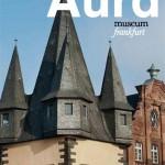 Aura 2011/2012 (Cover). Foto: historisches museum frankfurt