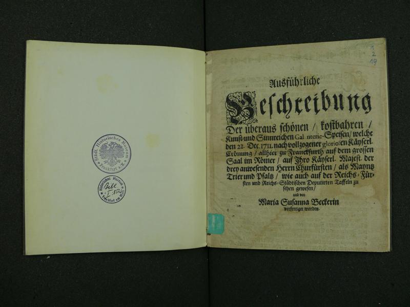 Titelblatt der Beschreibung des Schauessens beim Kaiserbankett 1711, gedruck von Maria Susanna Becker(in) in Frankfurt (c) historisches museum frankfurt