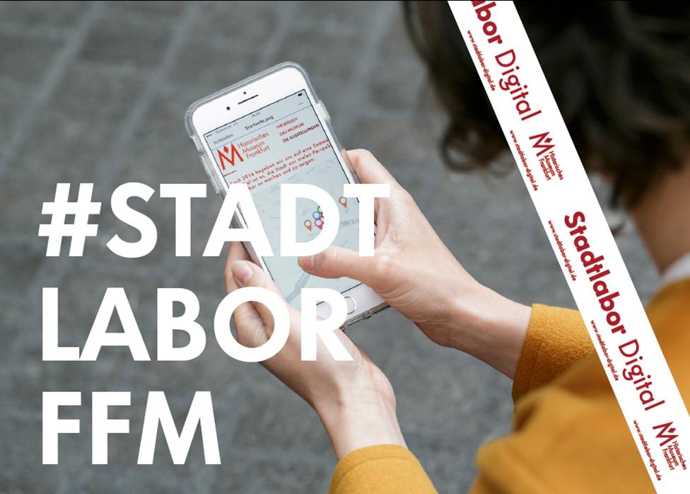 Historische Museum Frankfurt - Stadtlabor Digital