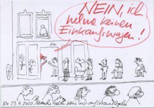 Cartoon: im Supermarkt. Sprechblase: nein, ich nehme keinen Einkaufswagen